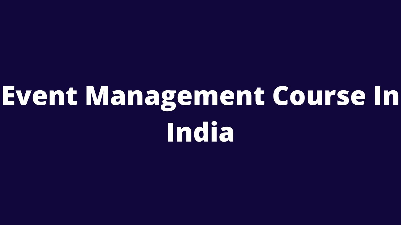 event management course in india
